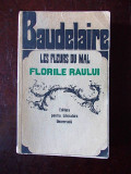 Cumpara ieftin BAUDELAIRE- LES FLEURS DU MAL/ FLORILE RAULUI, r1e