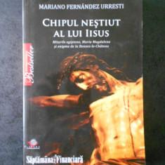 MARIANO FERNANDEZ URRESTI - CHIPUL NESTIUT AL LUI IISUS