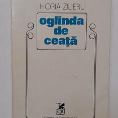 Horia Zilieru - Oglinda De Ceata. Poezii  (dedicatie cu Autograful Autorului)