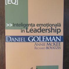 INTELIGENTA EMOTIONALA IN LEADERSHIP-DANIEL GOLEMAN ,2007