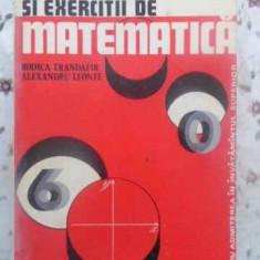 CULEGERE DE PROBLEME SI EXERCITII DE MATEMATICA - RODICA TRANDAFIR, ALEXANDRU LE