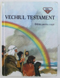VECHIUL TESTAMENT - BILBLIA PENTRU COPII de PENNY FRANK , ilustratii de TONY MORRIS , 1999