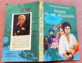Amantii de pe Mississippi. Editura Sirius, 1992 - Jacqueline Monsigny