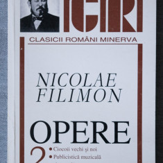 Nicolae Filimon - Opere II/ 2 (ed. Mircea Anghelescu) (Minerva, 2000)