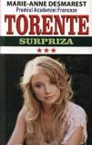 Cumpara ieftin Torente - Surpriza. Vol. III/Marie Anne Desmarest