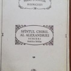 PSB nr 38 Sfantul Chiril al Alexandriei. Scrieri partea intai