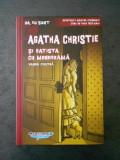AGATHA CHRISTIE - SI BATISTA CU MONOGRAMA