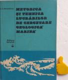 Metodica si tehnica lucrarilor de cercetare geologica marina A. E. Smoldirev