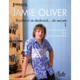 Jamie Oliver - Bucatarul se dezbraca …de secrete vol. I