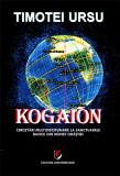 Cumpara ieftin Kogaion. Cercetari multidisciplinare la sanctuarele dacice din Muntii Orastiei