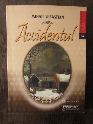 ACCIDENTUL -MIHAIL SEBASTIAN foto