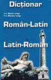 M. Lungu - Dicționar Român-Latin / Latin-Român