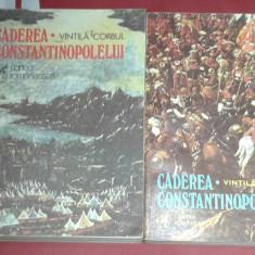 VINTILA CORBUL - CADEREA CONSTANTINOPOLELUI             Vol.1.2.