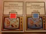 Indrumar pentru electronisti , radio si televiziune , 2 volume
