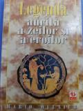 Mario Meunier - Legenda aurita a zeilor si erioilor (mitologie greco-romana)