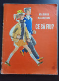 CE SA FIU - Vladimir Maiakovski