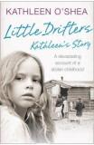 Little Drifters: Kathleen's Story - Kathleen O'Shea