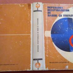 Depanarea Receptoarelor De Radio Si Televiziune -  Mucenic Basoiu, Eneea Barbu, Didactica si Pedagogica, 1972