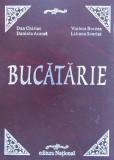 Bucatarie - Retetar profesional - Dan Chiriac, Violeta Borzea