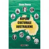 Repere culturale australiene - vol. II - Elena Florea
