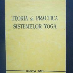 Teoria si practica sistemelor yoga-H.M de Campigny