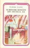Cumpara ieftin Scriitori Romani Din Secolul XX - Tudor Vianu