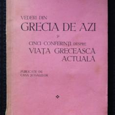 N. Iorga - Vederi din Grecia de azi și cinci conferințe... (București, 1931)