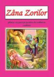 Zana Zorilor - planse | Ioan Slavici