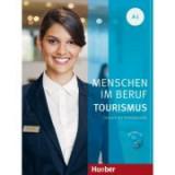 Menschen im Beruf Tourismus A1 Kursbuch mit Übungsteil und Audio-CD - Anja Schumann, Cordula Schurig, Frauke van der Werff, Brigitte Schaefer