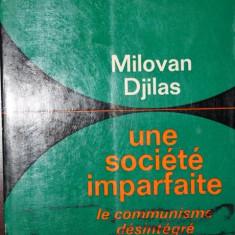 UNE SOCIETE IMPARFAITE - MILOVAN DJILAS