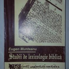 Studii de lexicologie biblica 373pagini- Eugen Munteanu