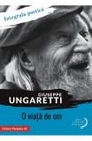 O viata de om, Giuseppe Ungaretti