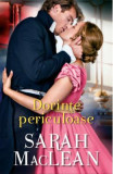 Dorinte periculoase - Sarah MacLean