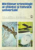 DICTIONAR CRONOLOGIC AL STIINTEI SI TEHNICII UNIVERSALE,BUCURESTI 1979