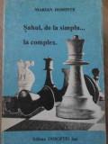 SAHUL DE LA SIMPLU... LA COMPLEX - MARIAN DOMINTE