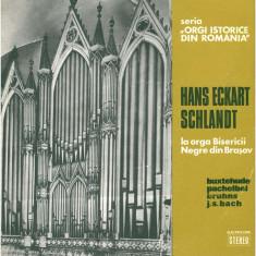 Vinyl Hans Eckart Schlandt – La Orga Bisericii Negre Din Brașov