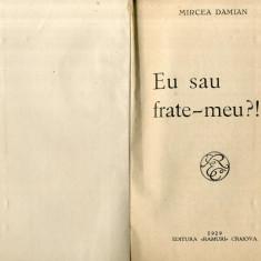 Mircea Damian - Eu sau frate-meu? (1929) Ramuri Craiova