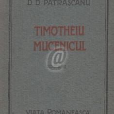 Timotheiu Mucenicul - Editia a III - a