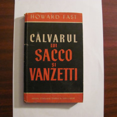 "CY - Howard FAST ""Calvarul lui Sacco si Vanzetti"""