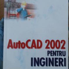 AutoCAD 2002 pentru ingineri – Ionel Simion