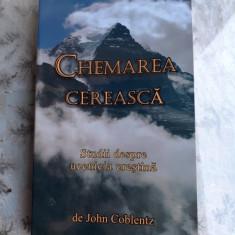 CHEMAREA CRESTINA, STUDII DESPRE UCENICIA CRESTINA - JOHN COBLENTZ