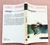 Seismograme / Unde scurte II. Editura Humanitas, 1993 - Monica Lovinescu