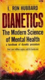 Dianetics. The Modern Science of Mental Health - L. Ron Hubbard