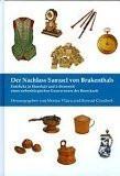 Der Nachlaß Samuel von Brukenthals