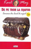 De pe tron la esafod 6: Comoara din Lacul de Argint - Karl May