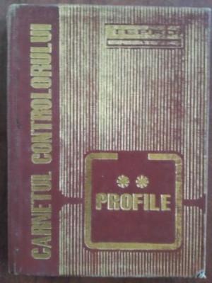 Carnetul controlorului tehnic de calitate 2 Profile - Bilauca Mihai, Butnari Leandru foto