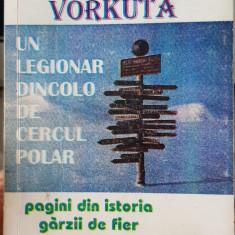 UN LEGIONAR DINCOLO DE CERCUL POLAR NICU POPESCU VORKUTA MISCAREA LEGIONARA 1994
