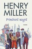 Primavara neagra (Editia 2019), Henry Miller