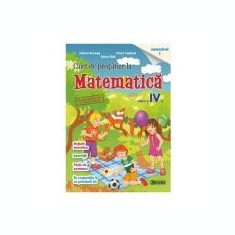 Caiet de pregatire la Matematica pentru clasa a IV-a, semestrul I