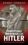 Comploturi împotriva lui Hitler